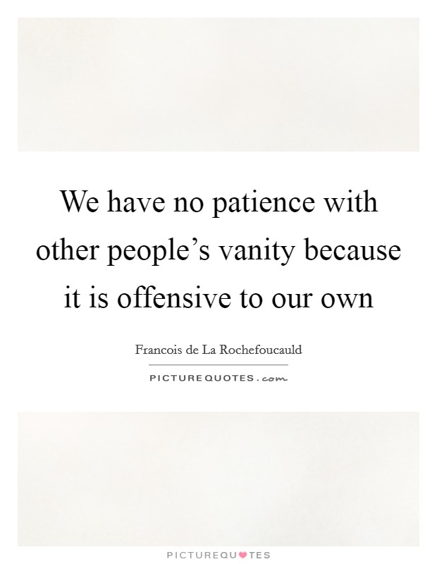 Having No Patience Quotes Sayings Having No Patience Picture Quotes