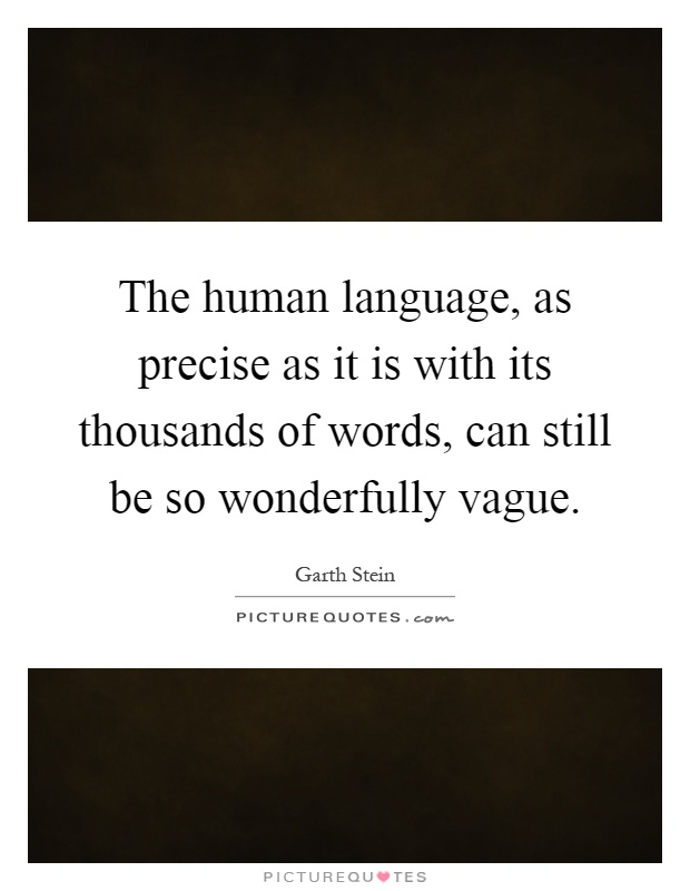 what has only two words but thousands of letters the human language as precise as it is with its thousands 962