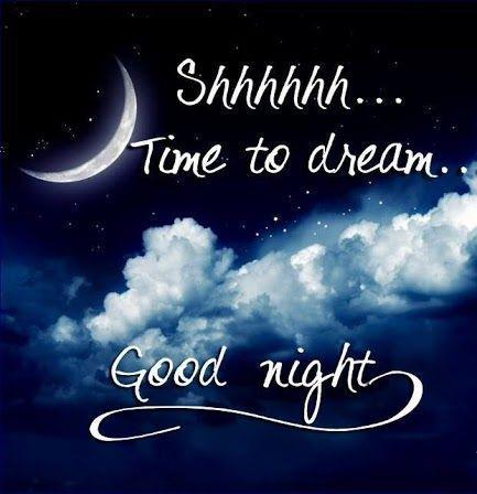 Shhhhh... Time to dream. Good night | Picture Quotes