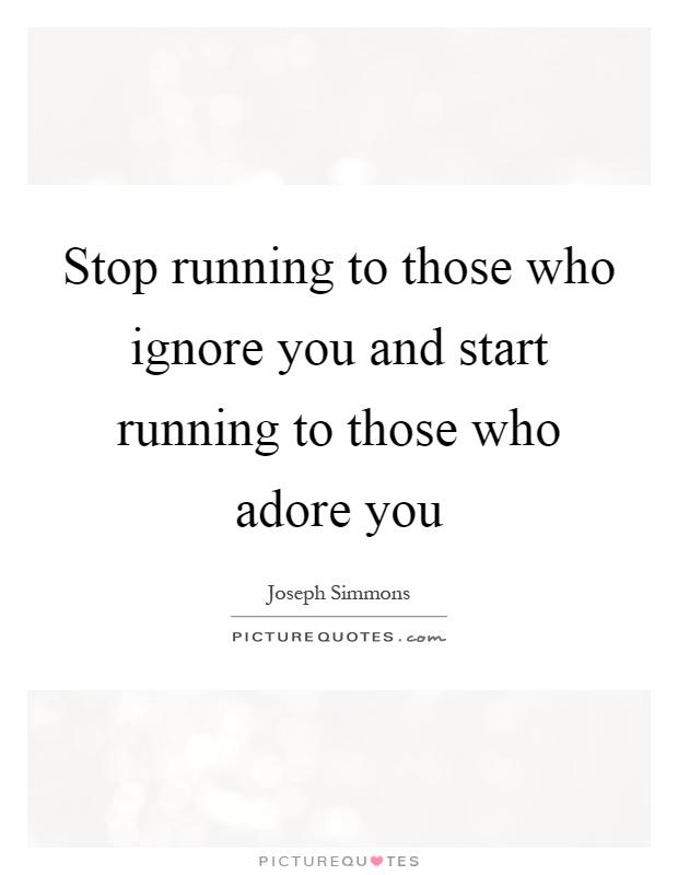Lyric adore you lyrics : Stop running to those who ignore you and start running to those ...