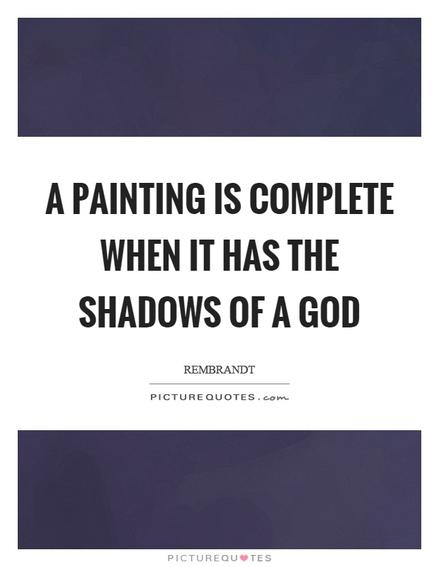 God And Painting Quotes Sayings God And Painting Picture Quotes
