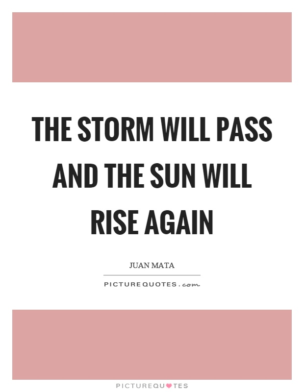 Image result for the storm will pass quotes