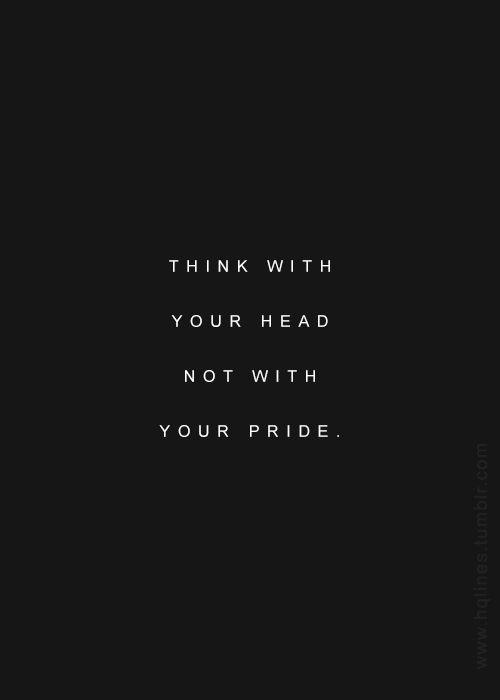 Pride Quotes Pride Sayings Pride Picture Quotes