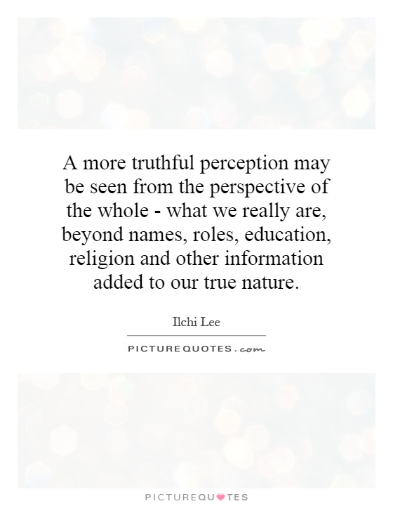 Perception Quotes Perception Sayings Perception Picture Quotes Page 7