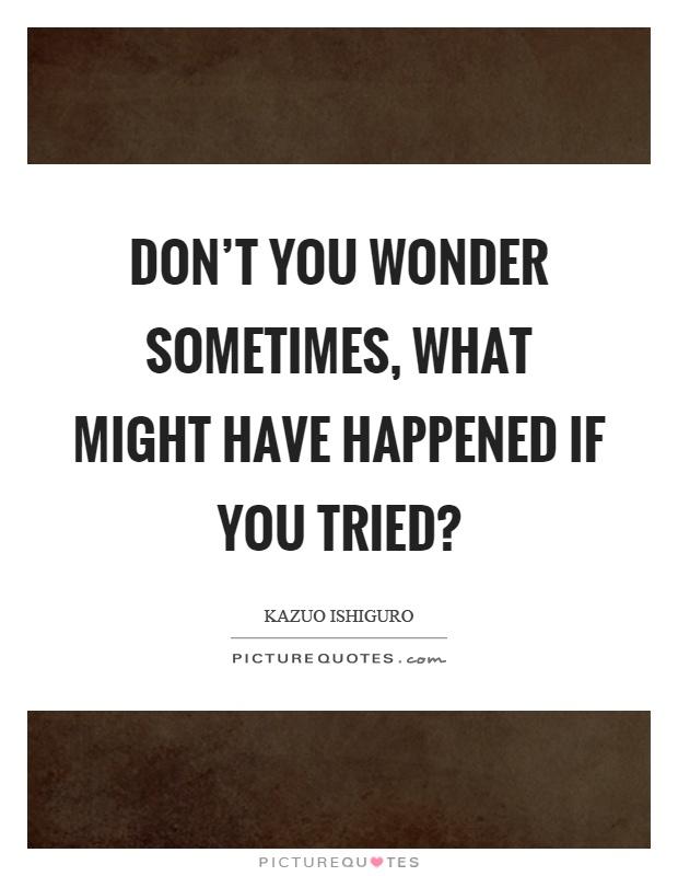 「kazuo ishiguro quotes」的圖片搜尋結果