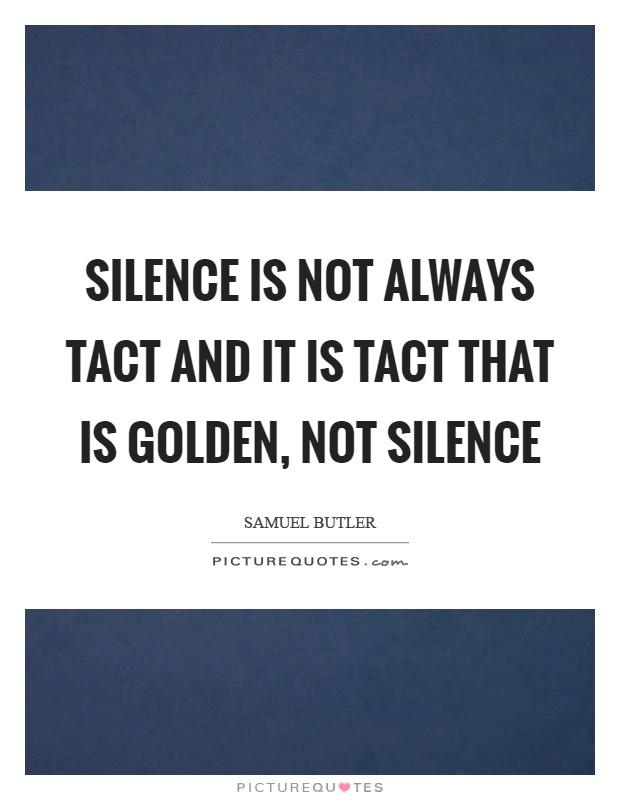 Silence Is Not Always Golden Essay | Mistyhamel