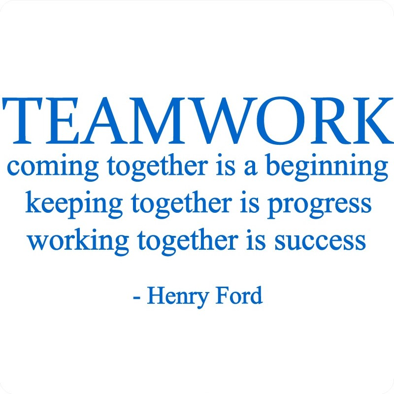 Teamwork Quote | Quote Number 565604 | Picture Quotes