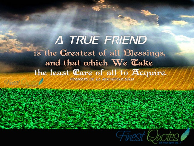 Inspirational Quotes For True Friendship