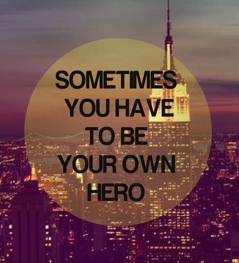 Be Your Own Hero Quote Number