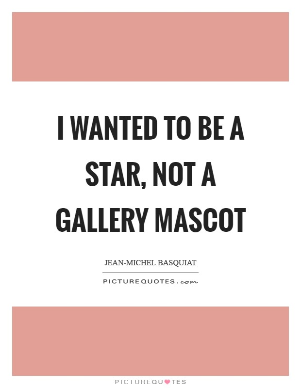 Jean-Michel Basquiat Quotes & Sayings (14 Quotations)