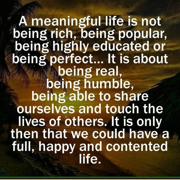Meaningful Life Quotes Sayings Meaningful Life Picture Quotes