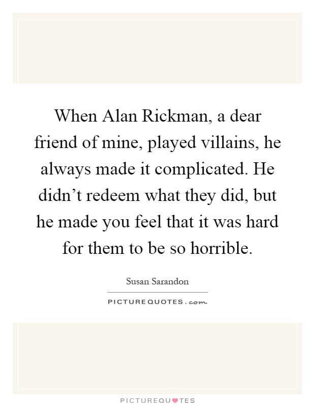 alan rickman dear me a letter to my 16 year self alan rickman quotes amp sayings 50 quotations page 2 336