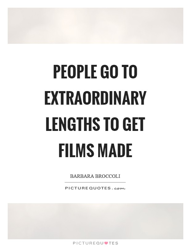 Barbara Broccoli Quotes & Sayings (9 Quotations)