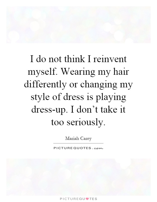 hair styling quotes wear my clothesi dont even what to do with a i dont 4512