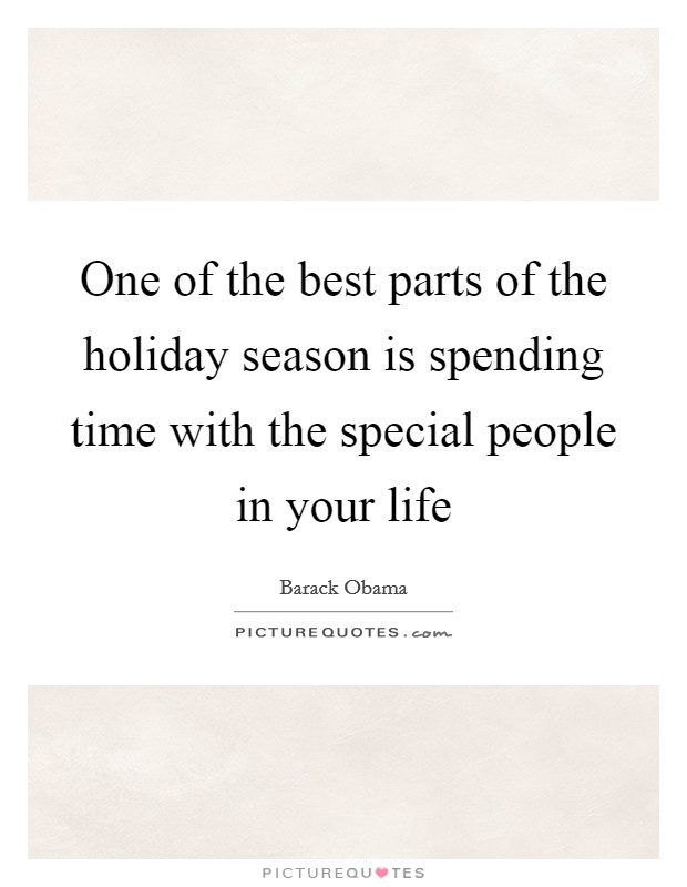 Best Holiday Quotes One of the best parts of the holiday season is spending time  Best Holiday Quotes